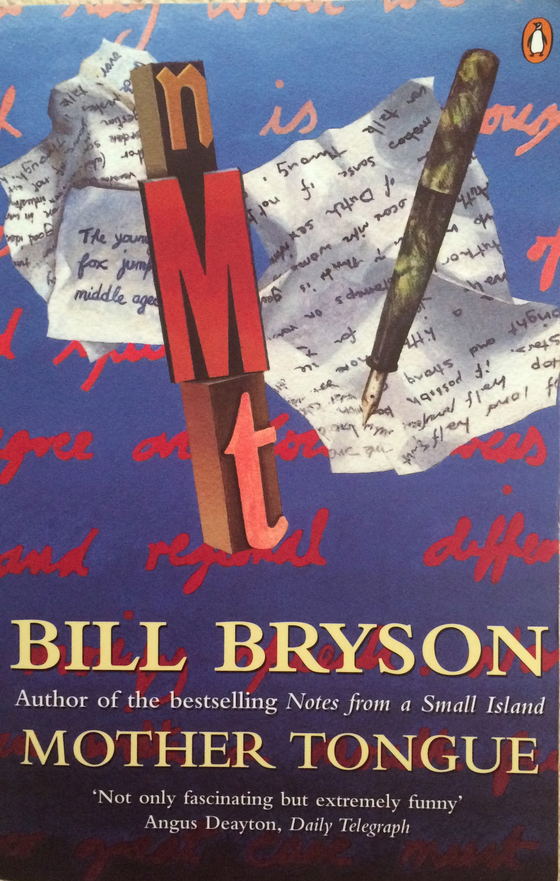 "mother tongue by bill bryson The mother tongue: english and how it got that way, by bill bryson test #2 1 ""tootle him with _____"" a vigor b urgency c diligence."